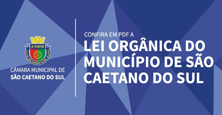 Confira a Lei Orgânica do Município de São Caetano do Sul