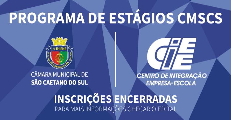 Inscrições Encerradas - Programa de Estágio CMSCS