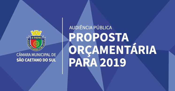 Audiência Pública - Proposta Orçamentária para o exercício de 2019