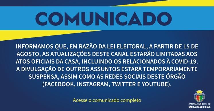 Comunicado Oficial - Suspensão da divulgação de Publicidade Institucional