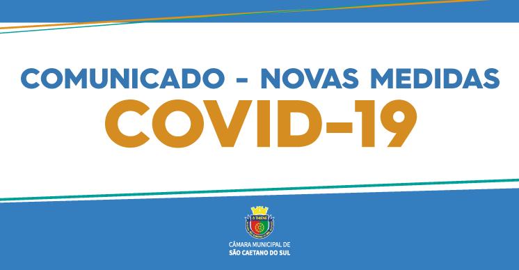 Comunicado - Novas medidas - COVID-19