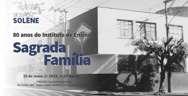 Câmara de São Caetano comemora 80 Anos do Instituto de Ensino Sagrada Família