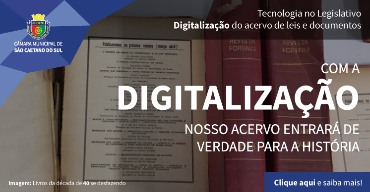 Digitalização do acervo da Câmara Municipal