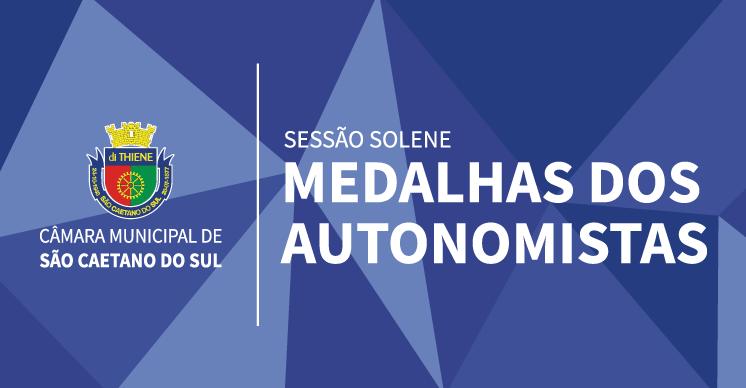 Sessão Solene - Medalhas dos Autonomistas